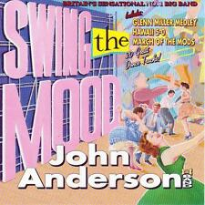 JOHN ANDERSON BAND - SWING THE MOOD (NEW CD)