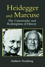 Heidegger, Marcuse and Technology : The Catastrophe and Redemption of...