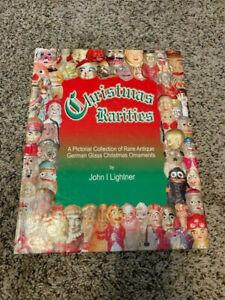 Christmas Rarities, by John I Lightner, price guide, German glass ornaments