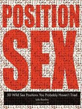 Position Sex: 50 Wild Sex Positions You Probably Haven't Tried-ExLibrary