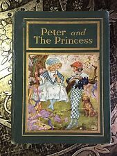Peter and the Princess, by Carl H Grabo, 1920, First Edition, Illustrated, Rare
