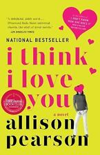 I Think I Love You: A Novel-ExLibrary
