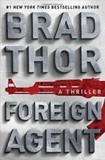 Foreign Agent: A Thriller (The Scot Harvath Series