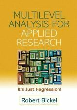 Multilevel Analysis for Applied Research: It's Just Regression! Methodology in