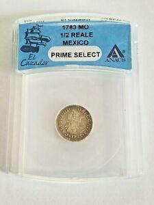 1783 Mexico 1/2 Reale Real El Cazador Shipwreck ANACS Colonial Silver Coin