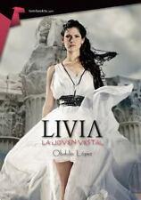 Livia, la Joven Vestal by Obdulio López Fernández (2015, Paperback)