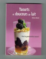 Livre recettes petit format de poche Heloise Martel Yaourt et douceurs de lait