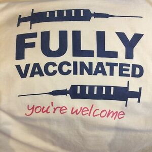 Vintage Fully Vaccinated T-Shirt You're Welcome Yellow Syringe T-Shirt Hanes  XL