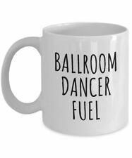 Funny Dancer Gift Ballroom Dancing Coffee Mug Ballroom Dance Ballroom Dancer
