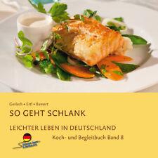 LLiD Leichter leben Kochbuch Band 8 - leckere Gerichte essen und abnehmen
