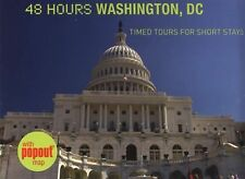 48 Hours Washington, DC: Timed Tours For Short Stays Stanton, Meredith Paperbac