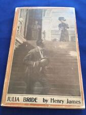 JULIA BRIDE - FIRST SEPARATE EDITION IN DUST JACKET BY HENRY JAMES