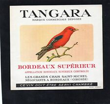 BORDEAUX SUPERIEUR VIEILLE ETIQUETTE TANGARA THEME OISEAU §03/08/16§
