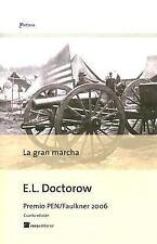 La Gran Marcha/ The March (Spanish Edition)-ExLibrary
