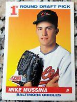 MIKE MUSSINA 1991 Score #1 Draft Pick Rookie Card RC Orioles Yankees HOF $ HOT $