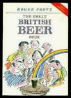 The Great British Beer Book (Food & drink) By Roger Protz