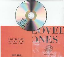 LOVED ONES One Big Kiss 2017 UK 1-track promo test CD