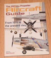 The Military Propeller Aircraft Guide