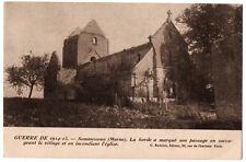 CPA 51 - SOMMESSOUS (Marne) - 1914-1915, la horde a marqué son passage...