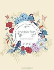 Desenhos de Flores: Livro para Colorir de Desenhos de Flores para Adultos 3...