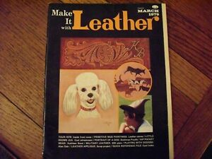Make It with Leather 1975-76 and 79 issues Four Magazines Fort Worth Texas
