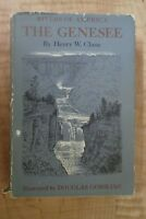 Rivers of America The Genesee 1963 by Henry W. Clune With Dust Jacket