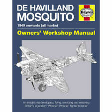 De Havilland Mosquito 1940-Onwards Owners Workshop Manual by Haynes