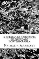 A Questão Da Deficiência Na Sociedade Contemporânea : Possibilidade e Limites...