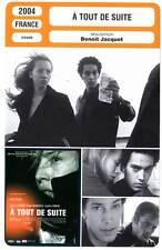 A TOUT DE SUITE - Le Besco,Duvauchelle,Jacquot (Fiche Cinéma) 2004 - Right Now