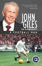 John Giles a Football Man, Giles, John, Very Good condition, Book