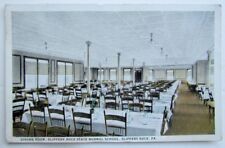 VINTAGE 1923 POSTCARD DINING ROOM STATE NORMAL SCHOOL SLIPPERY ROCK PENNSYLVANIA