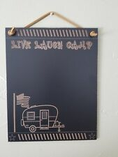 Live Laugh Camp , Wall hanging, Chalkboard, Camping, Home Decor