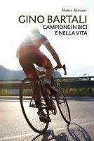 Gino Bartali, campione in bici e nella vita - Matteo Mariani,  2020,  Youcanprin