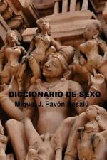 Diccionario de Sexo by Miquel J. Besalú (2012, Paperback)
