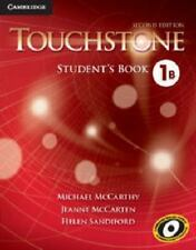 Touchstone Level 1 Student's Book B by Helen Sandiford, Jeanne McCarten and...