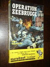 OPERATION ZEEBRUGGE - W Bourgeois - Marabout Junior n°175 - Couv. Pierre Joubert