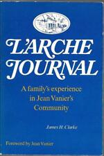L'Arche Journal by James H. Clarke  (1973)  Jean Vanier