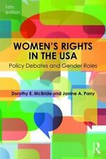 Women's Rights in the USA: Policy Debates and Gender Roles (Paperback or Softbac