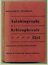 Marguerite SECHEHAYE Autobiography of a Schizophrenic Girl.  1951. First Edition