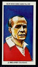 SUN-SOCCERCARDS-1979-#240-SCOTLAND & MANCHESTER UNITED-CELTIC-JIMMY DELANEY