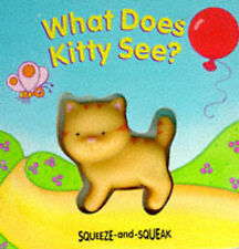 What Does Kitty See? (Squeeze & Squeak Books), Singer, Muff , Acceptable   Fast