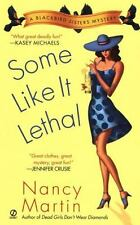 Blackbird Sisters Mystery: Some Like It Lethal No. 3 by Nancy Martin 2004 PB