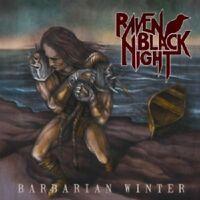 RAVEN BLACK NIGHT - BARBARIAN WINTER  CD  12 TRACKS HARD & HEAVY / METAL  NEW+