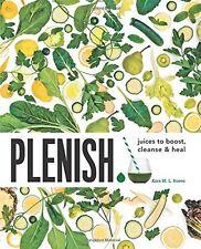 Plenish: Juices to boost, cleanse & heal,Kara Rosen