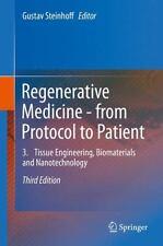 Regenerative Medicine - from Protocol to Patient : Tissue Engineering, Biomat...