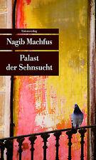 Buch Palast der Sehnsucht von Nagib Machfus