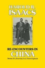 Re-Encounters in China: Notes of a Journey in a Time Capsule-ExLibrary