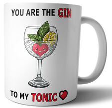 Funny Romantic Love Mug Anniversary Valentines Day Birthday Gift - Gin and Tonic