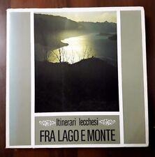 L69> Itinerari Lecchesi - Fra lago e monte - Banca Popolare di Lecco anno 1981