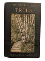 Trees Worth Knowing 1923 Julia E. Rogers Little Nature Library Color Illus. HC